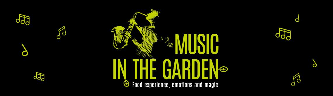 Music in the garden: il grande ritorno!
